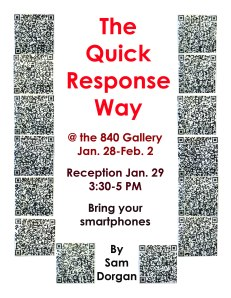 I will have 14 pieces in the 840 Gallery from Jan. 28-Feb. 2.